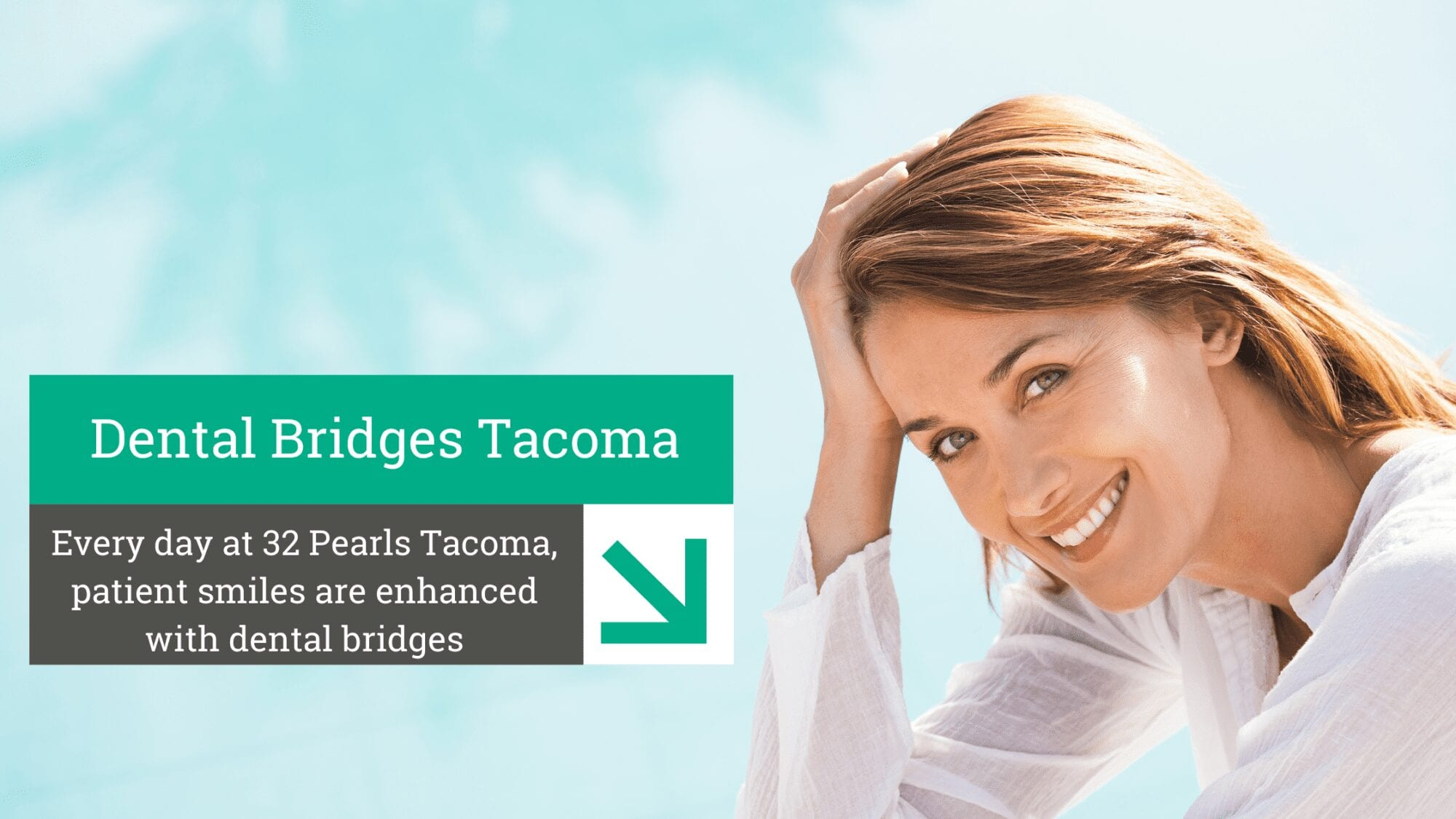 Dental Bridges Tacoma